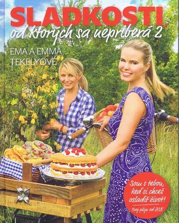 Tekelyové Ema a Emma: Sladkosti, od ktorých sa nepriberá 2