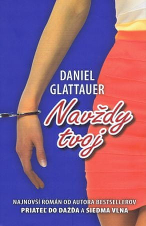 Glattauer Daniel: Navždy tvoj