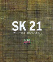 Kolektív: SK 21- Twenty one slovak artists