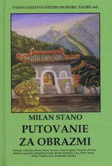 Stano Milan: Putovanie za obrazmi