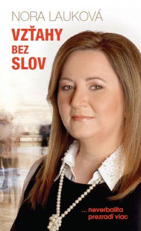 Lauková Nora: Vzťahy bez slov