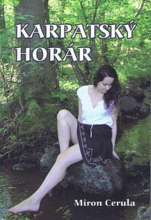 Cerula Miron: Karpatský horár