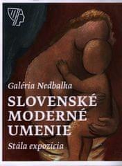 Zsófia Kiss-Szemán: Galéria Nedbalka, Slovenské moderné umenie, Stála expozícia
