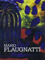 Flaugnatti Mário: Mário Flaugnatti