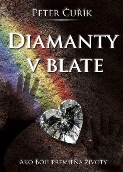 Čuřík Peter: Diamanty v blate