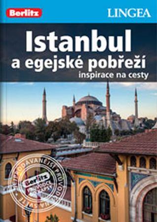 autor neuvedený: Istanbul a egejské pobřeží - Inspirace na cesty