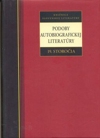 Kolektív autorov: Podoby autobiografickej literatúry 19. storočia