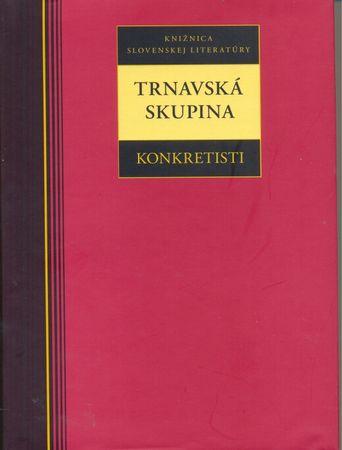 Kolektív autorov: Trnavská skupina - konkretisti