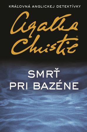 Christie Agatha: Smrť pri bazéne