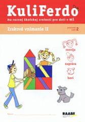 23b9239a5 Gošová Věra: Kuliferdo - Zrakové vnímanie 2-Pracovný zošit na rozvoj  školskej zrelosti pre