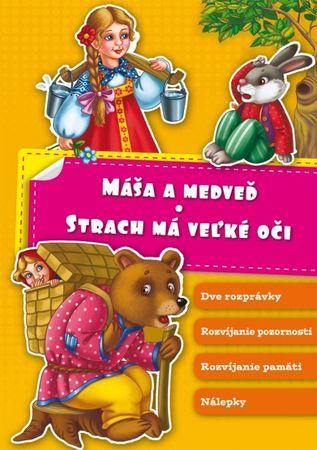 Ondica Slavomír: Máša a medveď – Strach má veľké oči