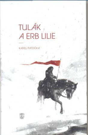 Patočka Karel: Tulák a erb lilie