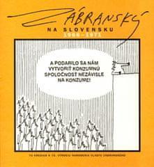 Jablonovský Fero: Zábranský na Slovensku 1966 - 1971