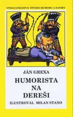 Grexa Ján: Humorista na dereši (mäkká v.)