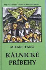 Stano Milan: Kálnické príbehy