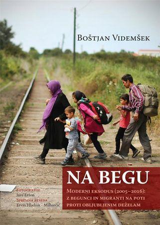 Boštjan Videmšek: Na begu: Moderni eksodus (2005–2016)