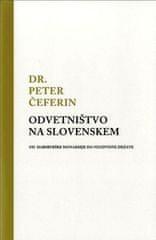 Dr. Peter Čeferin: Odvetništvo na Slovenskem