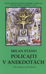 Stano Milan: Policajti v anekdotách