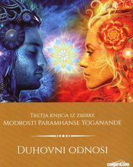 Paramhansa Yogananda: Duhovni odnosi