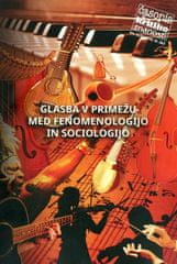 Glasba v primežu med fenomenologijo in sociologijo ČKZ 2016- 263
