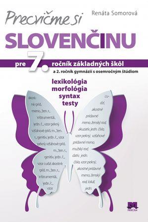 Somorová Renáta: Precvičme si slovenčinu pre 7. ročník základných škôl