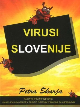 Petra Škarja: Virusi Slovenije