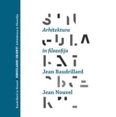 Jean Baudrillard, Jean Nouvel: Singularni objekti
