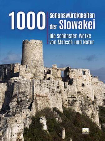 Lacika Ján: 1000 Sehenswurdigkeiten der Slowakei, 2. vydanie
