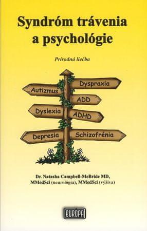 Dr. Natasha Campbell-McBride: Syndróm trávenia a psychológie