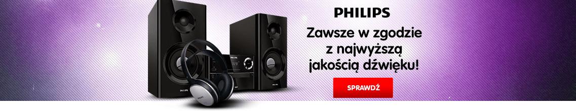 Philips zawsze w zgodzie z najwyższą jakością dźwięku