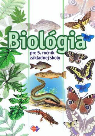 Uhereková Mária: Biológia pre 5. ročník základnej školy
