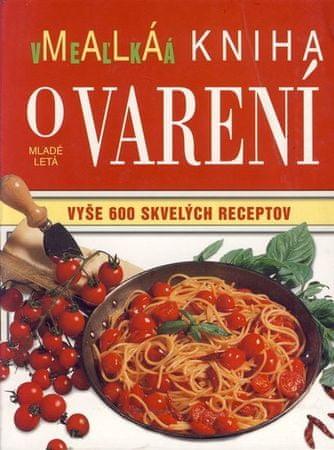 Bardiová Carla, Thomsonová Mollie: Malá veľká kniha o varení