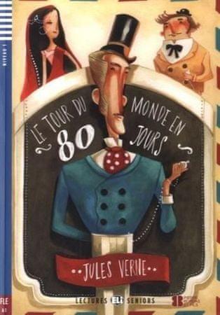 Verne Jules: Le tour du monde en 80 jours