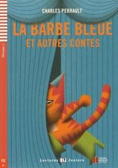 Perrault Charles: La Barbe bleue et autres contes (A2)