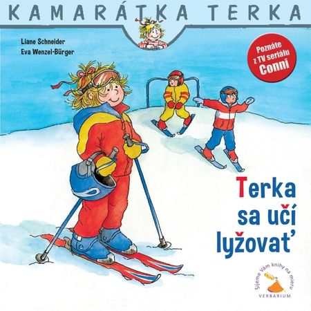 Schneider, Eva Wenzel-Burger Liane: Terka sa učí lyžovať