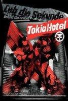 Tokio Hotel– Leb Die Sekunde - Behind The Scenes