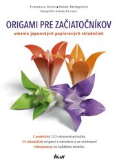 Decio, Vanda Battaglia Francesco: Origami pre začiatočníkov
