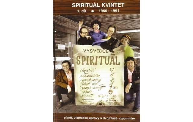 KN Spirituál kvintet 1. díl 1960 - 1991 Zpěvník