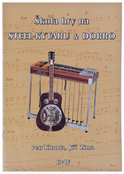 KN Škola hry na steel kytaru & dobro - P. Klouda, J. Zima Škola hry na steel kytaru a dobro