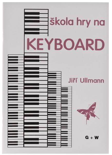 KN Škola hry na keyboard - Jiří Ullmann Škola hry na klávesy