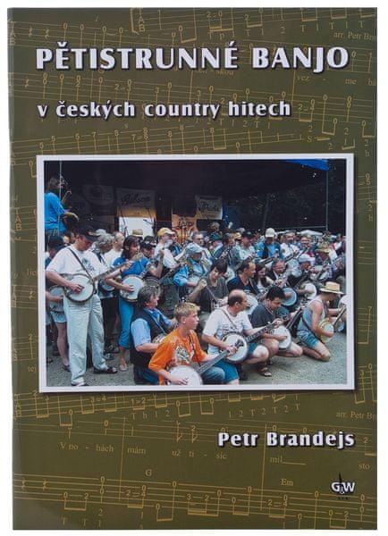 KN Pětistrunné banjo v českých country hitech - Petr Brandejs Škola hry na banjo