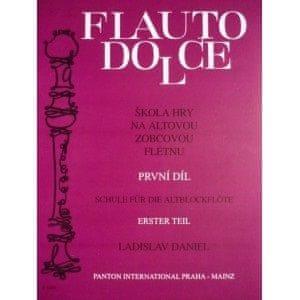 KN Flauto Dolce - škola hry na altovou zobcovou flétnu 1. díl - Ladislav Daniel Škola hry na zobcovou flétnu