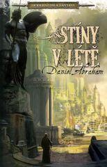 Abraham Daniel: Stíny v létě - Moderní díla fantasy