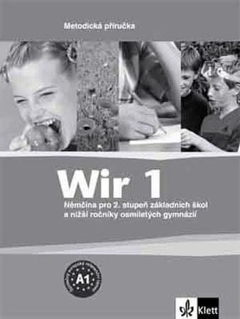 Motta Giorgio: Wir 1 - Němčina pro 2. stupeň ZŠ a nižší ročníky 8-letých gymnázií - Metodická příruč