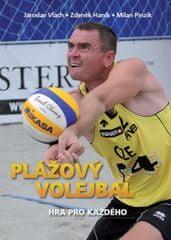 Jaroslav Vlach, Zdeněk Haník, Milan Pinz: Plážový volejbal – Hra pro každého