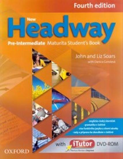 Soars John and Liz: New Headway Fourth Edition Pre-Intermediate Maturita Student´s Book + iTutor DVD