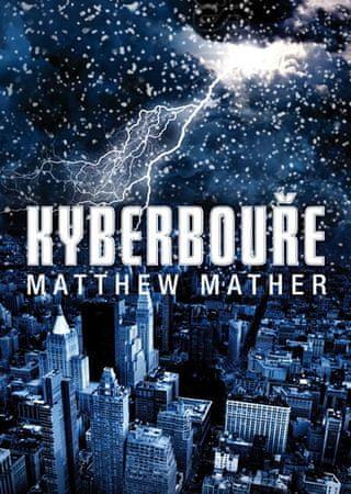 Mather Matthew: Kyberbouře