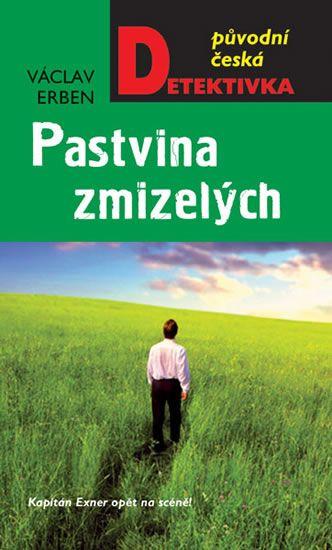 Erben Václav: Pastvina zmizelých