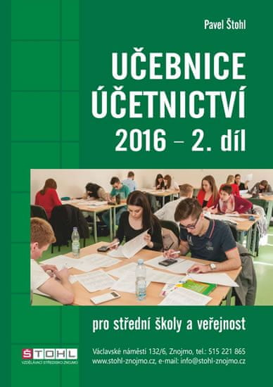 Štohl Pavel: Učebnice Účetnictví II. díl 2016