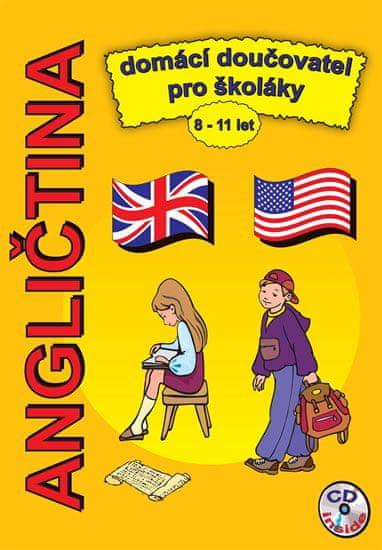 Pařízková Štěpánka: Angličtina domácí doučovatel pro školáky 8-11 let + CD